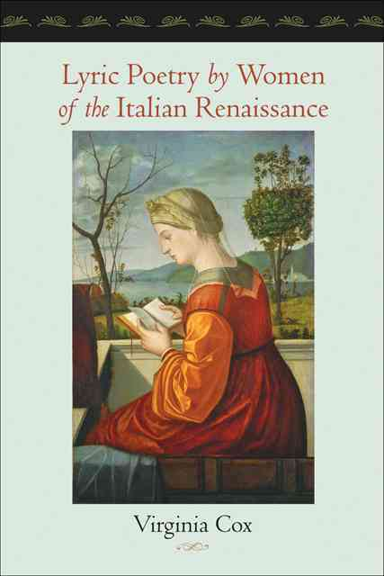 Lyric Poetry by Women of the Italian Renaissance By Cox, Virginia