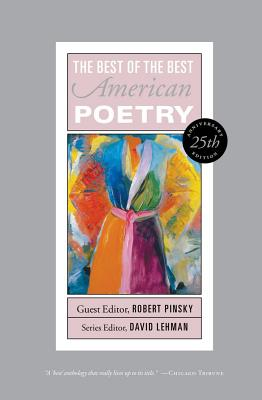 Best of the Best American Poetry By Lehman, David (EDT)/ Pinsky, Robert (FRW)